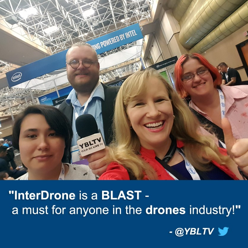 YBLTV Team: Video Producer, Amy Armenta, Writer / Reviewer, Jack X, Anchor, Erika Blackwell and Photographer & Reviewer Assistant, Kim Rose at InterDrone 2017.