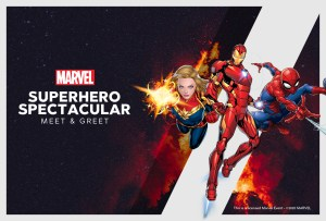 Marvel Superhero Spectacular Meet and Greet Reservation Banner