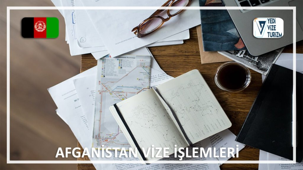 Vize İşlemleri Afganistan