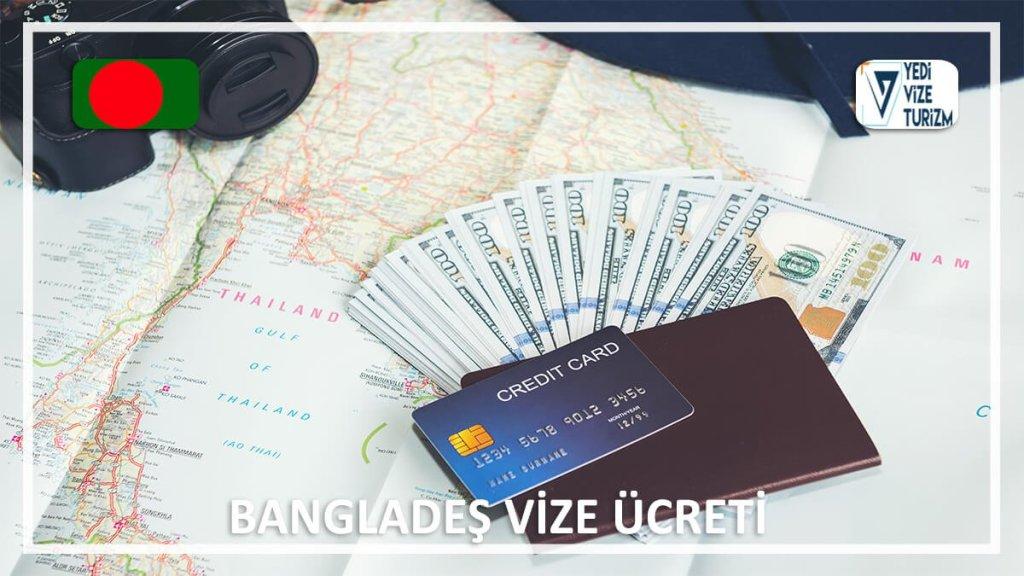 Vize Ücreti Bangladeş