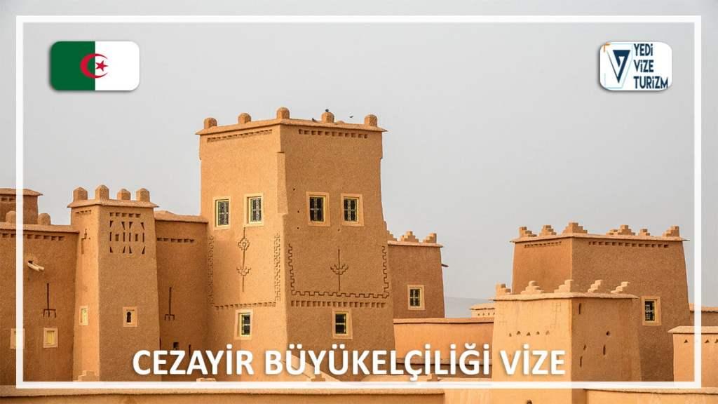 Büyükelçiliği Vize Cezayir