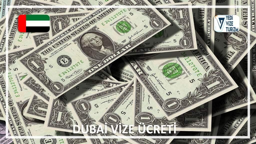 Vize Ücreti Dubai