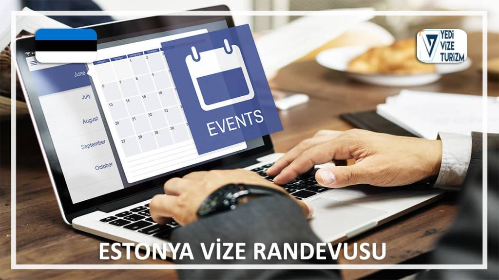 Vize Randevusu Estonya