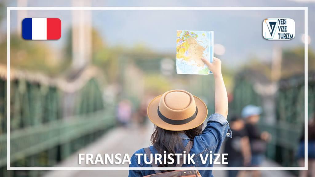 Turistik Vize Fransa