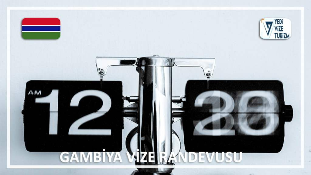 Vize Randevusu Gambiya