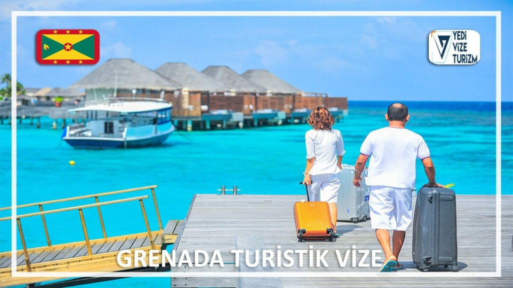 Turistik Vize Grenada