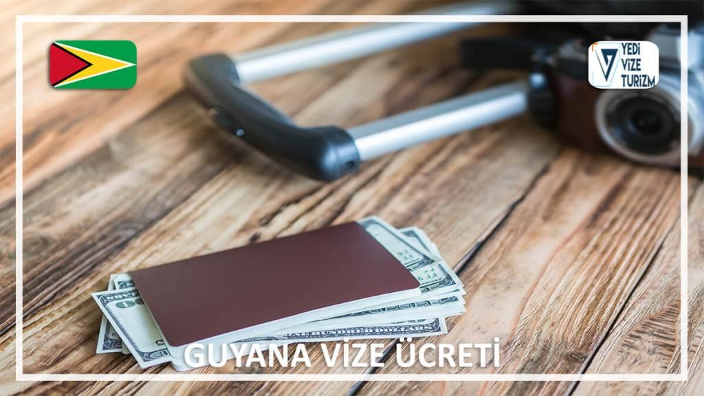 Vize Ücreti Guyana