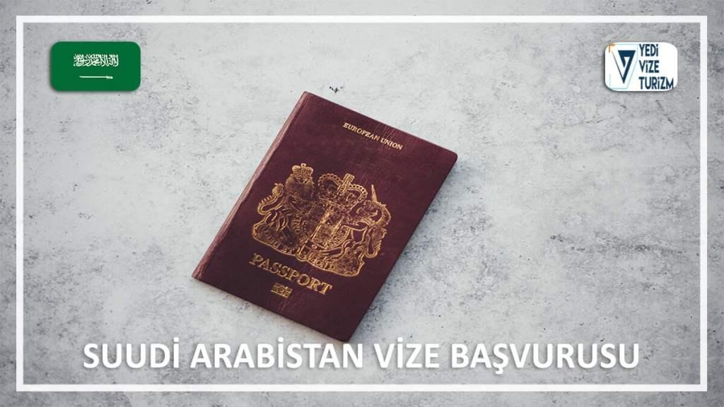 Vize Başvurusu Suudi Arabistan