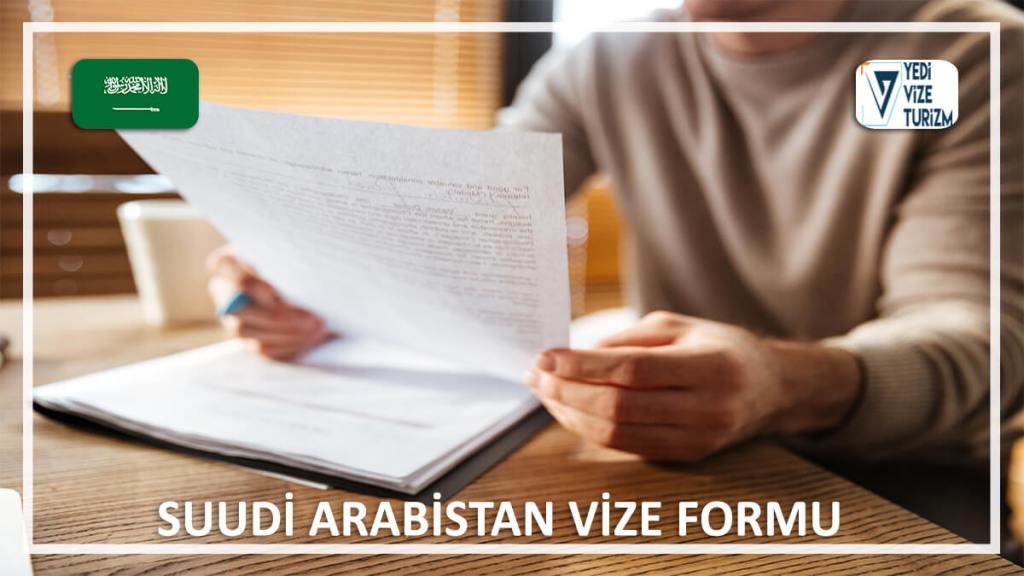 Vize Formu Suudi Arabistan