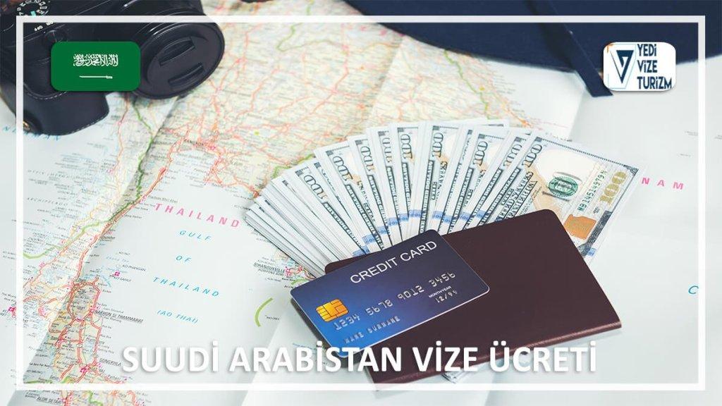 Vize Ücreti Suudi Arabistan