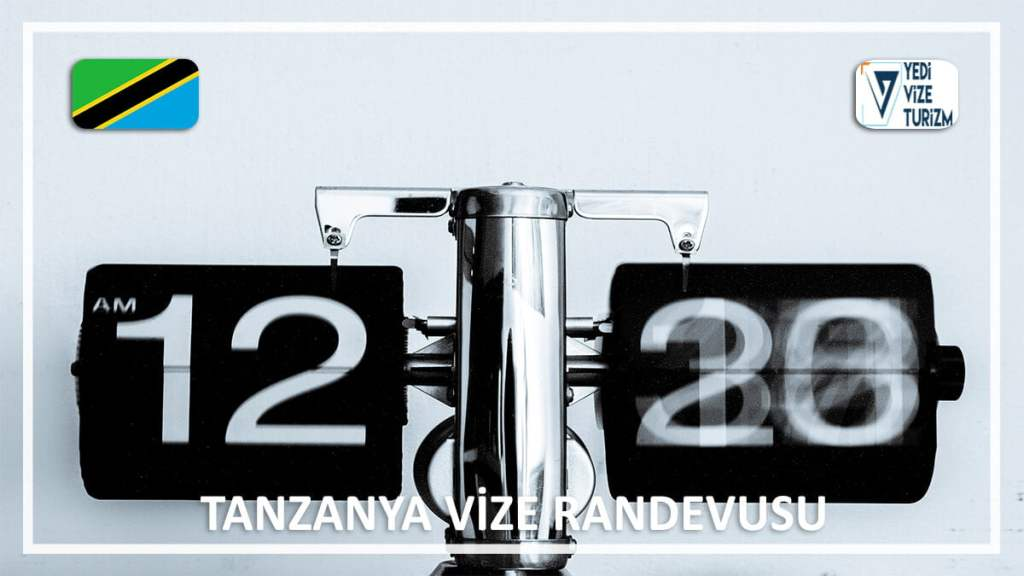Vize Randevusu Tanzanya