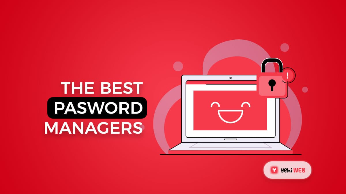 For 2021, the Best Password Managers