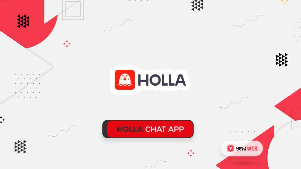 Holla Chat App Yehiweb