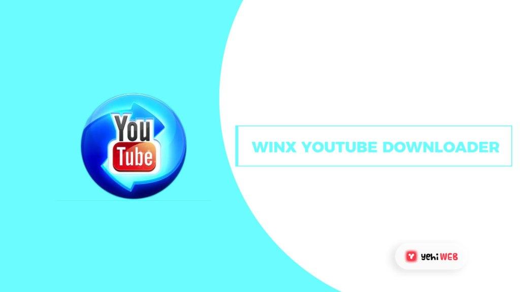 Winx Youtube Downloader Yehiweb