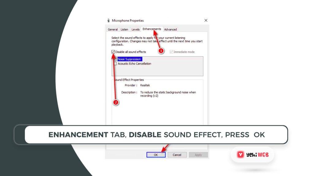 enhancement tab, disable sound effect, press OK Yehiweb