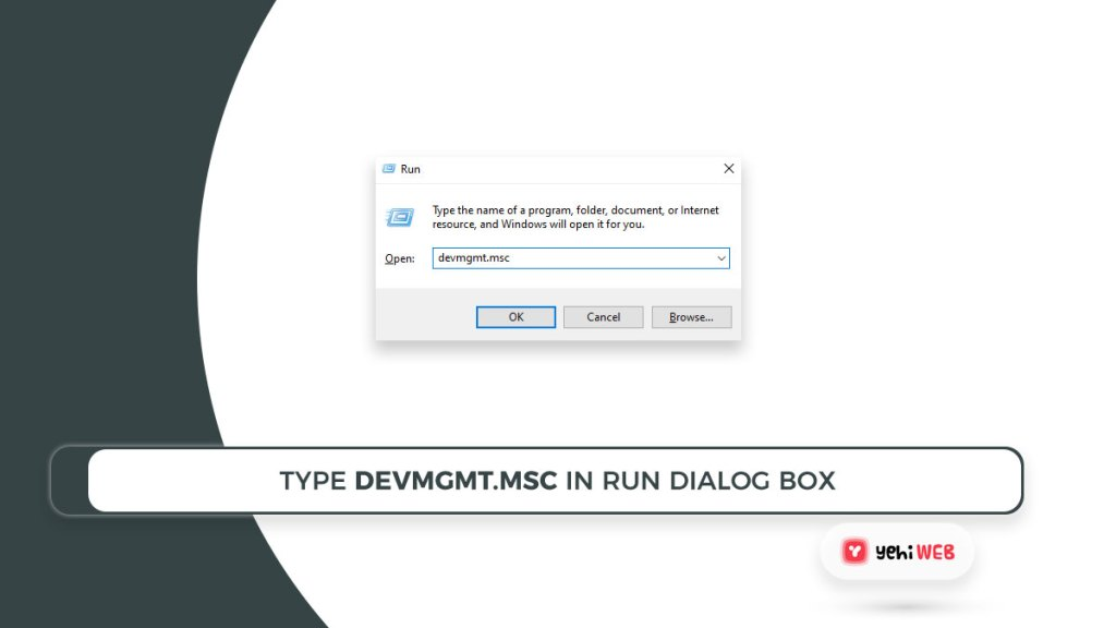 type devmgmt msc in run dialog box yehiweb