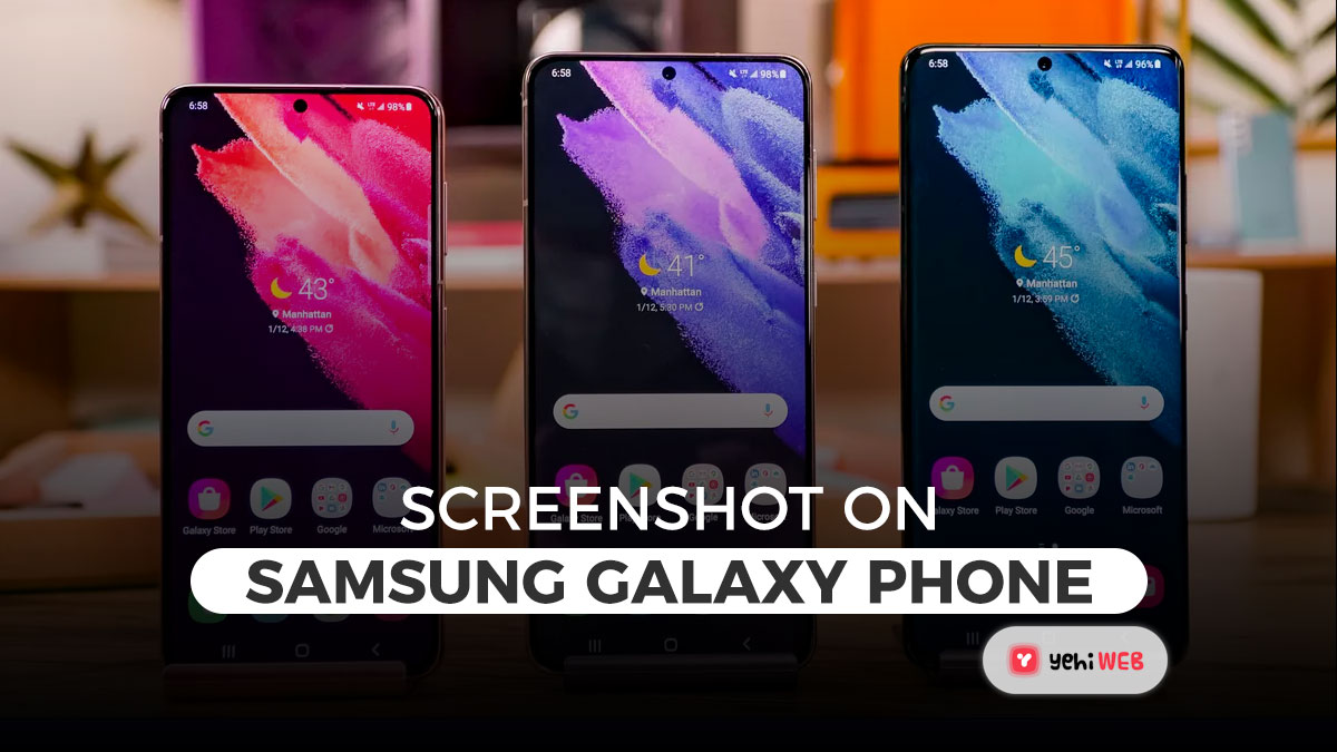 How To Take A Screenshot On Your Samsung Galaxy Phone