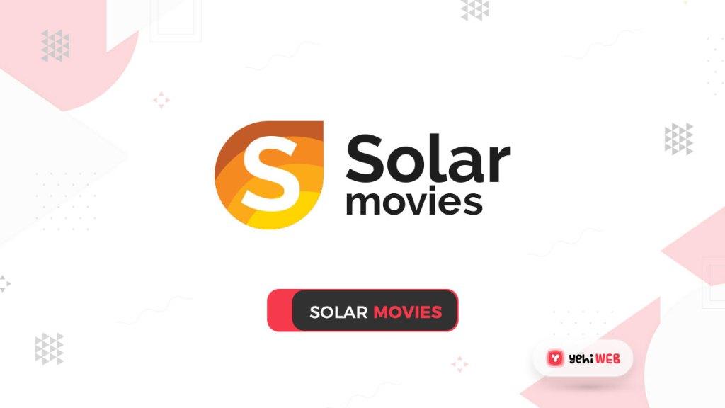 solar movies yehiweb