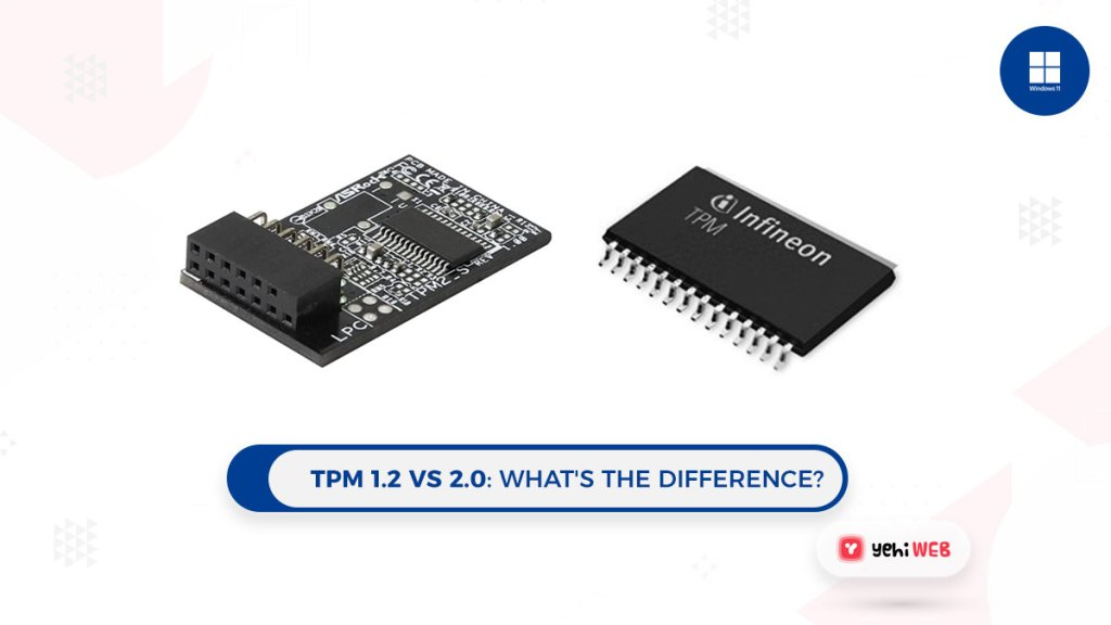 TPM 1.2 vs 2.0 difference Yehiweb