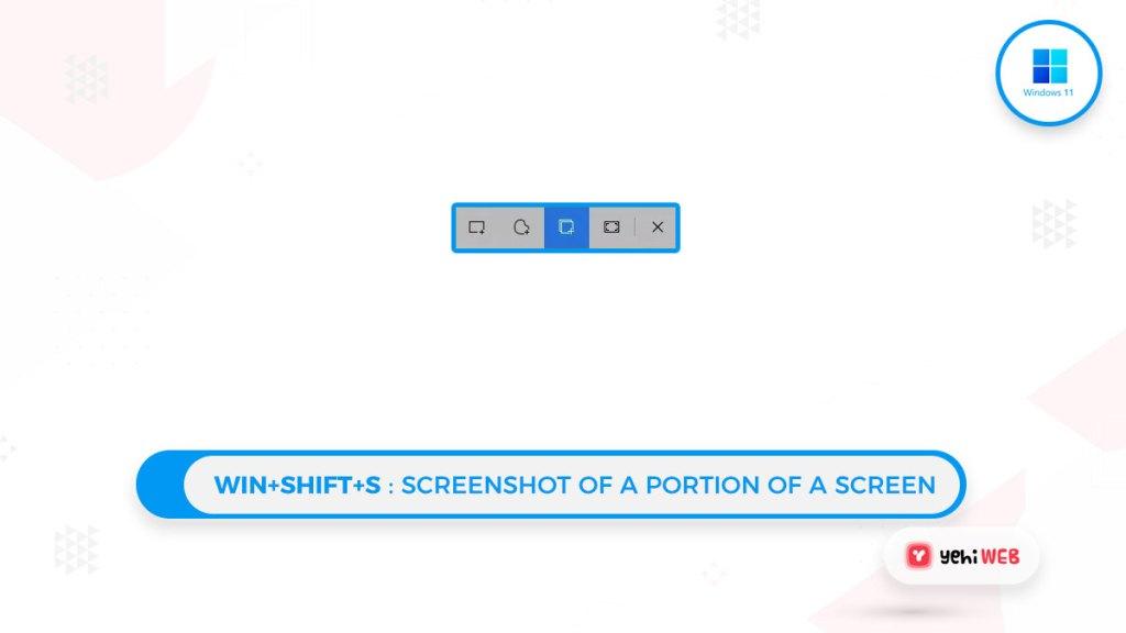 Win+Shift+S Screenshot of a Portion of a Screen Yehiweb