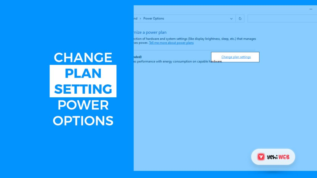 change plan setting power options yehiweb