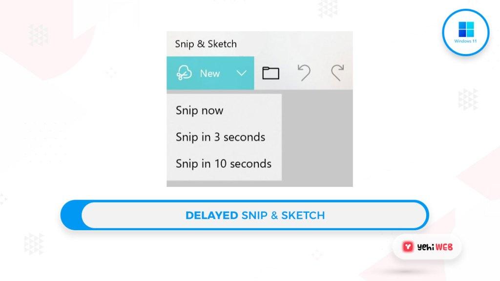 delayed snip n sketch yehiweb