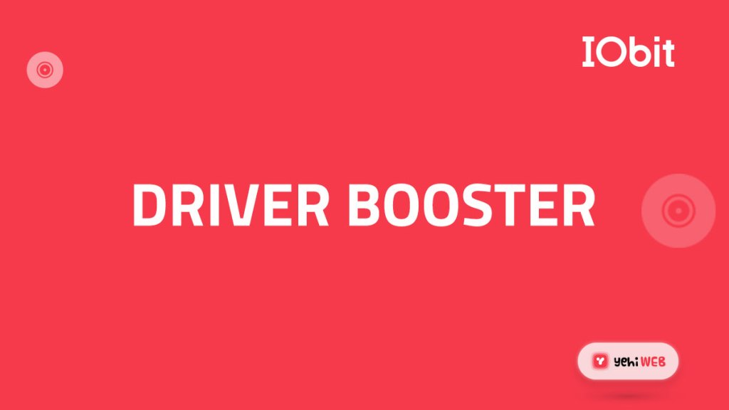 driver booster iobit yehiweb
