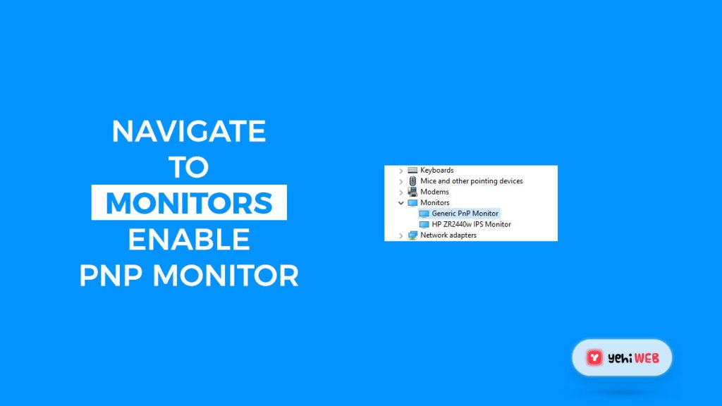 navigate to monitors enable pnp monitor yehiweb
