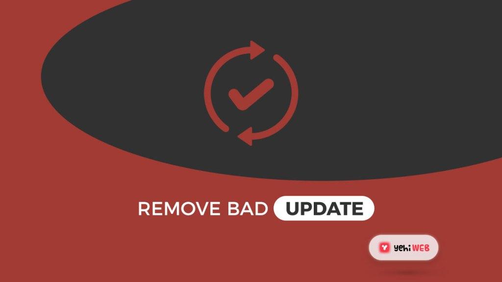 remove bad updates yehiweb