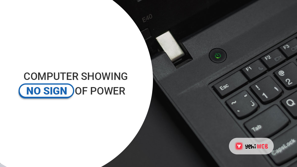 Fix: Computer Showing No Sign Of Power