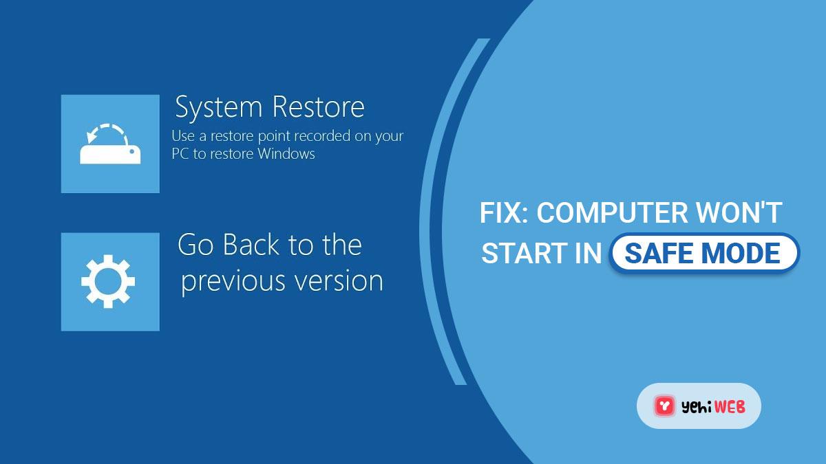 Fix: Computer Won't Start in Safe Mode