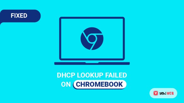 fixed DHCP Lookup Failed on Chromebook yehiweb