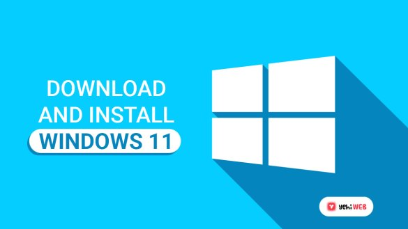how to download and install windows 11 yehiweb