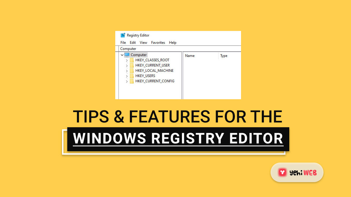 Tips & Features for the Windows Registry Editor