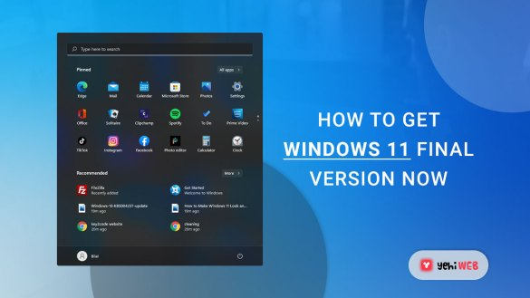How to Get Windows 11 Final Version Now yehiweb