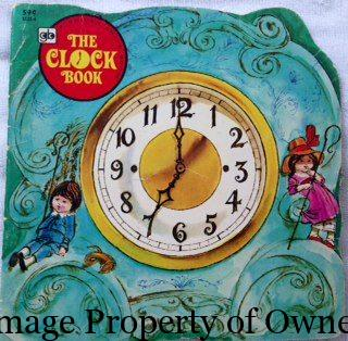 I really liked the Clock book for its kind of funky illustrations.
