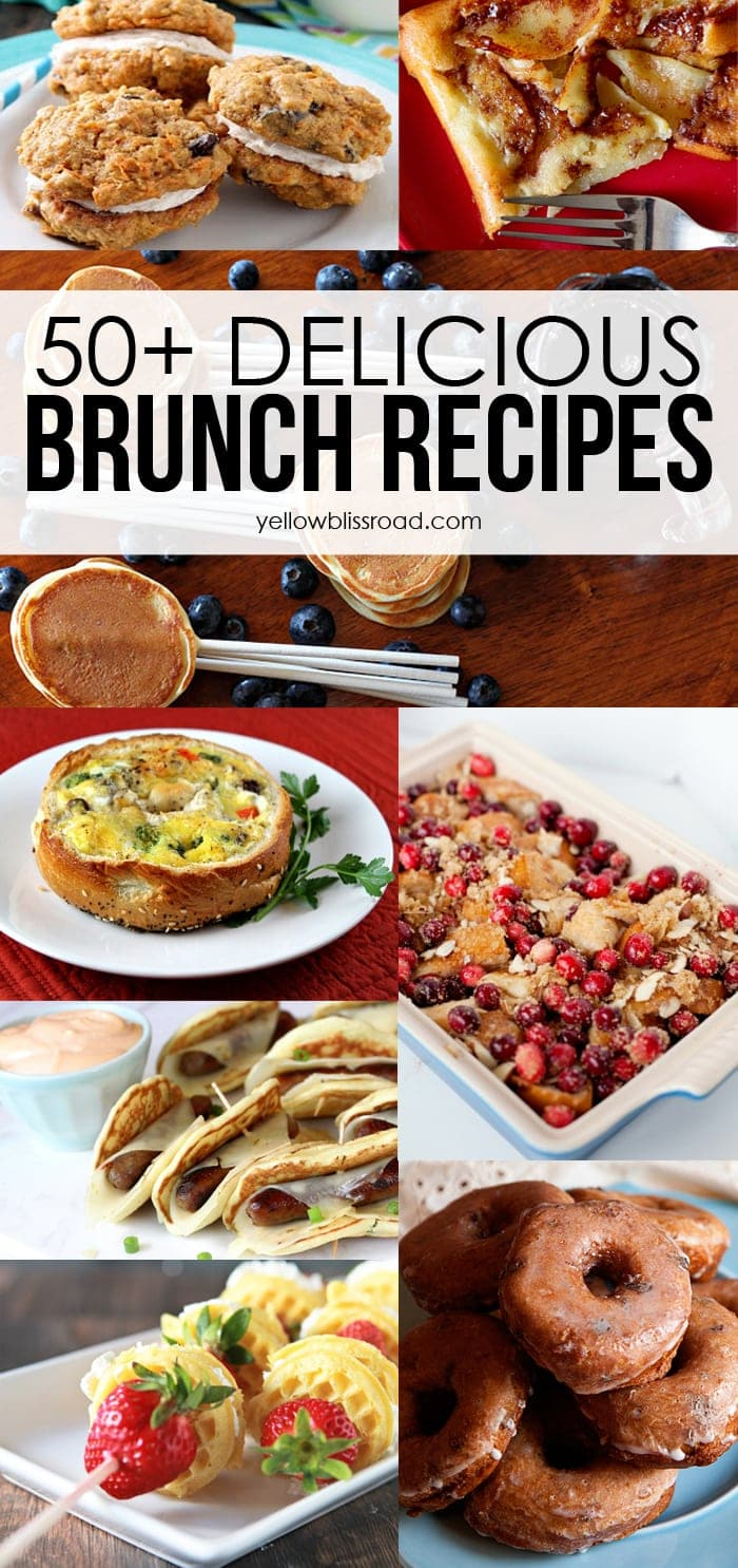 50+ Delicious Brunch Recipes  Yellow Bliss Road