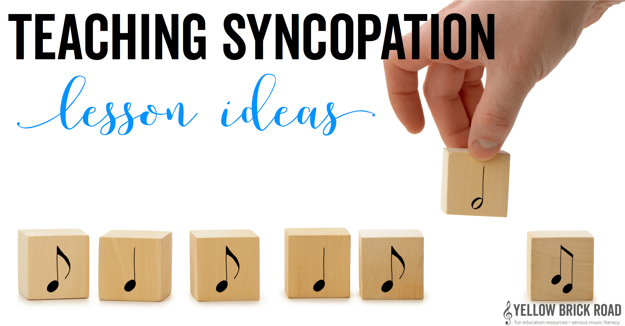 Teaching Syncopation: part one