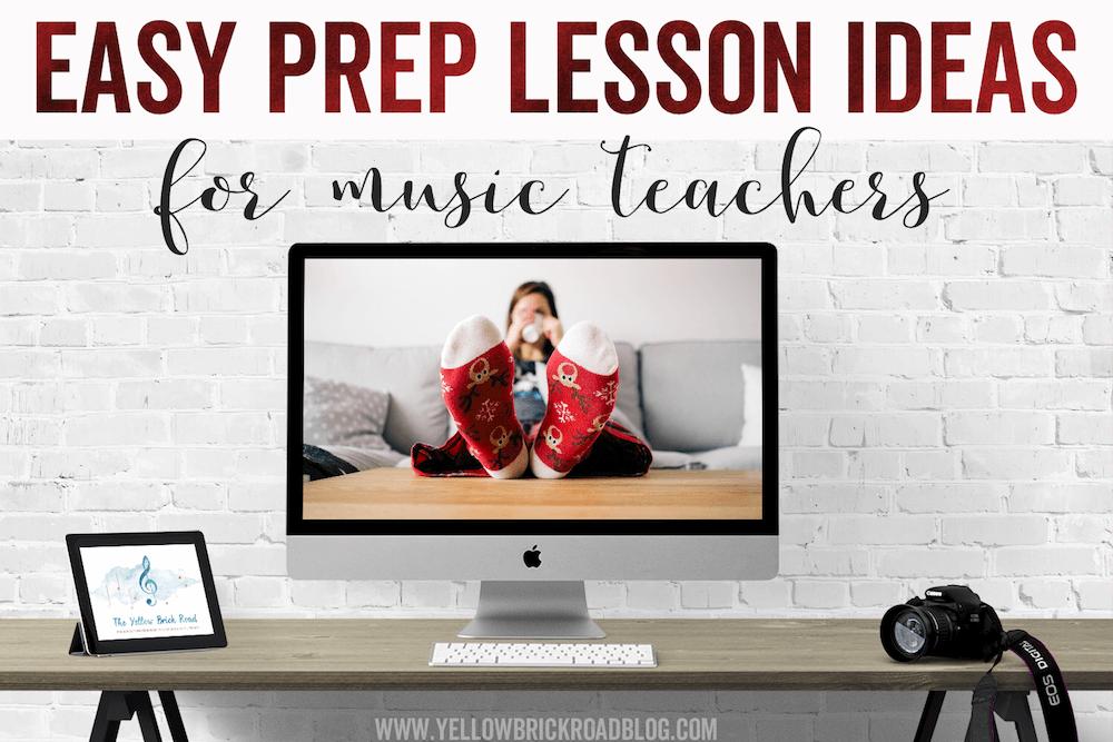 Easy-Prep Lesson Ideas for Music Teachers