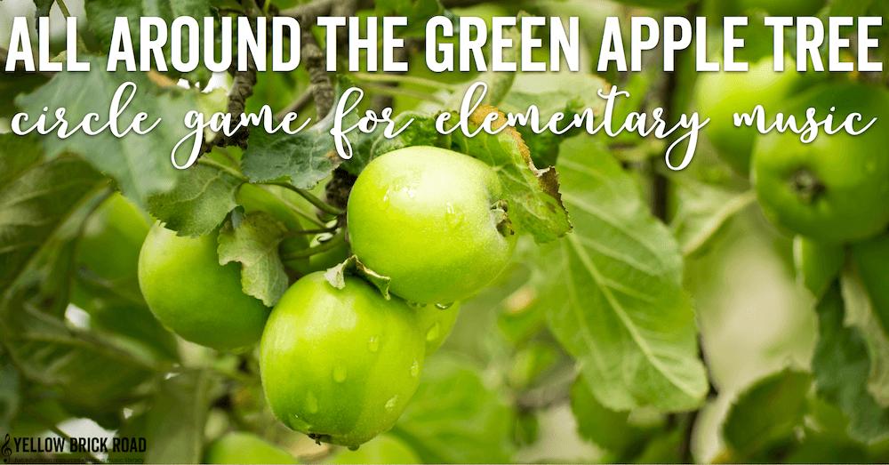 All Around the Green Apple Tree