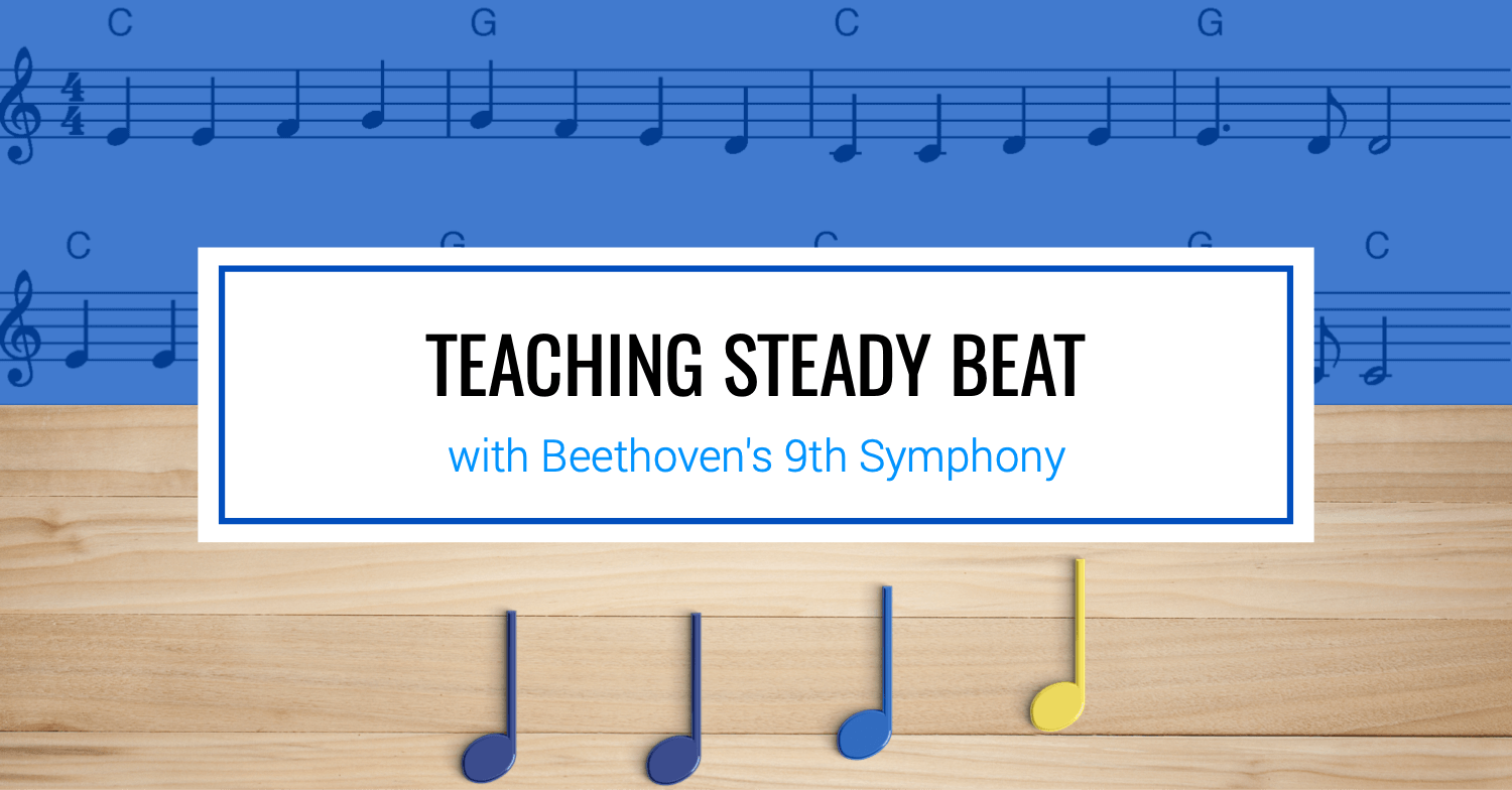 Teaching Steady Beat with Beethoven