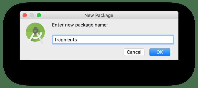Tạo package fragments để chứa các Fragment