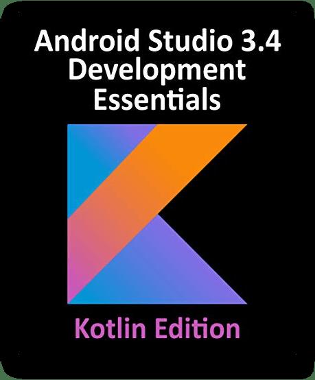 Sách Android Studio 3.4 Development Essentials - Kotlin Edition