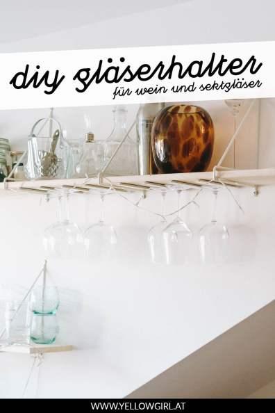 yellowgirl-DIY-Küche--Gläserhalter-für-Wein-und-Sektgläser-P2