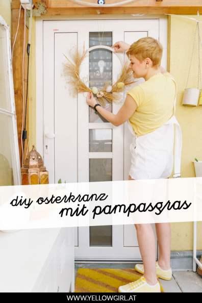 yellowgirl-DIY-Osterkranz-mit-Pampasgras-P2