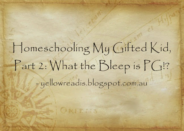 Homeschooling My Gifted KId Part 2: What the Bleep is PG? yellowreadis.com Image: Old map