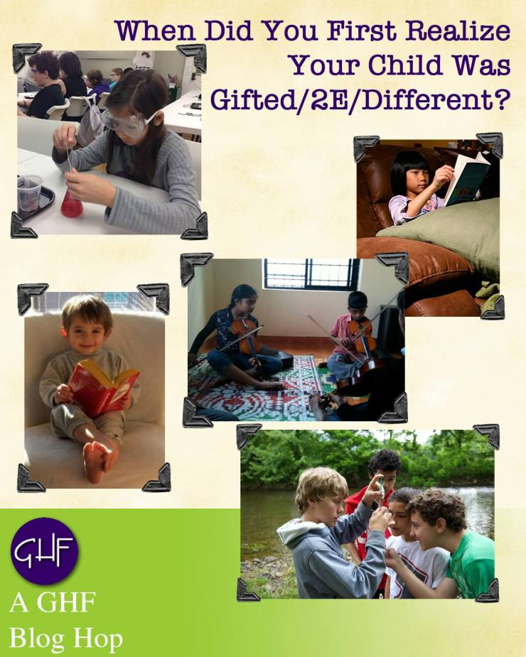 When Did You First Realize Your Child Was Gifted/2E/Different? | GHF Blog Hop