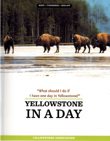 Yellowstone in a Day by the Yellowstone Association