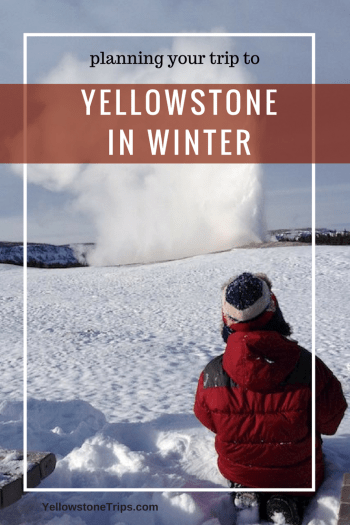 How to plan your winter in Old Faithful, Yellowstone National Park. Getting there, staying there, where to eat, and what to do.