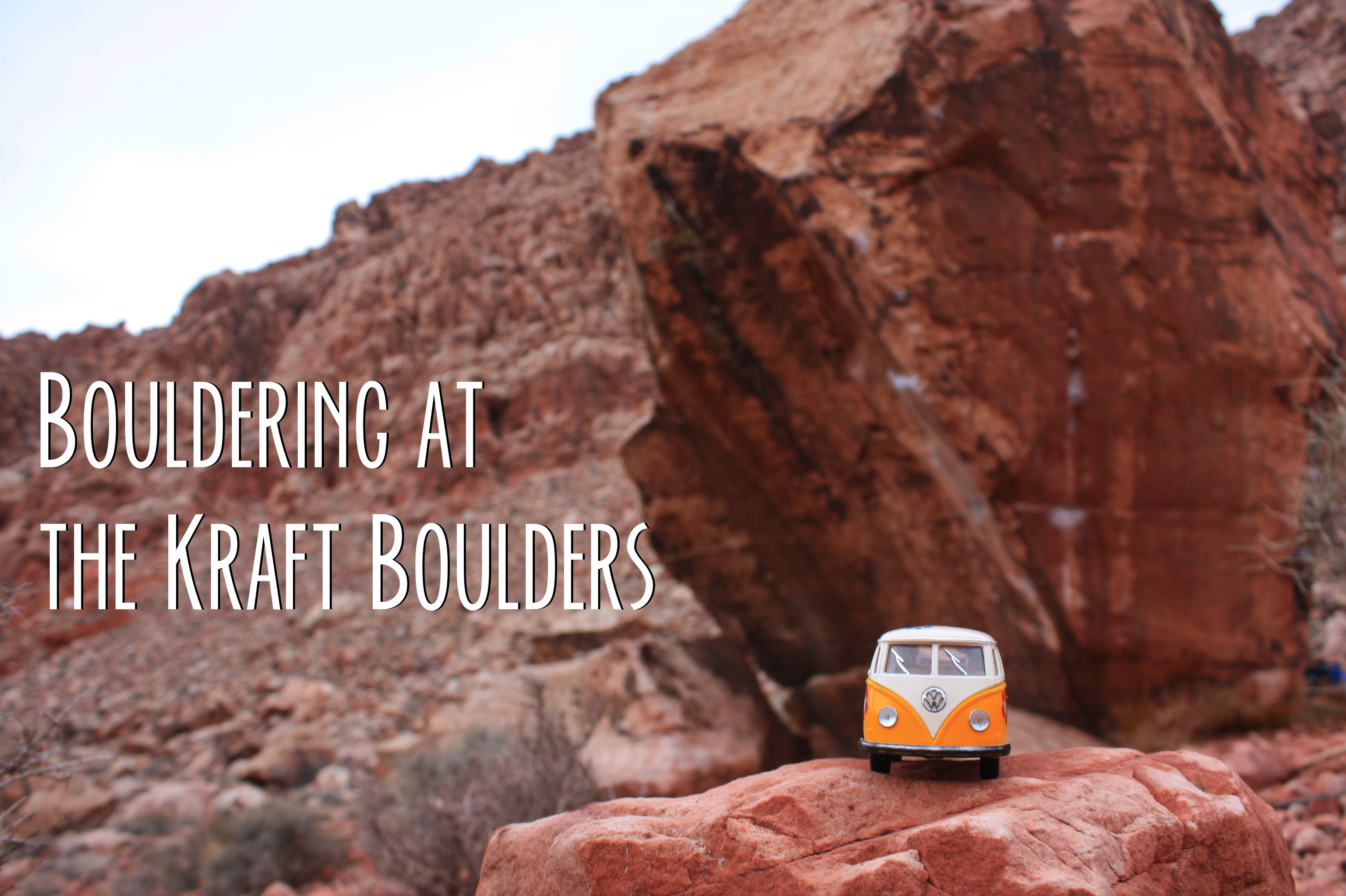 Kraft Boulders in Red Rock Canyon  Yellow Van Travels